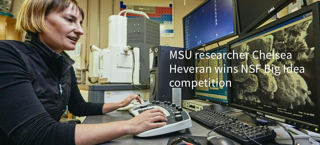 MSU researcher Chelsea Heveran wins NSF Big Idea competition